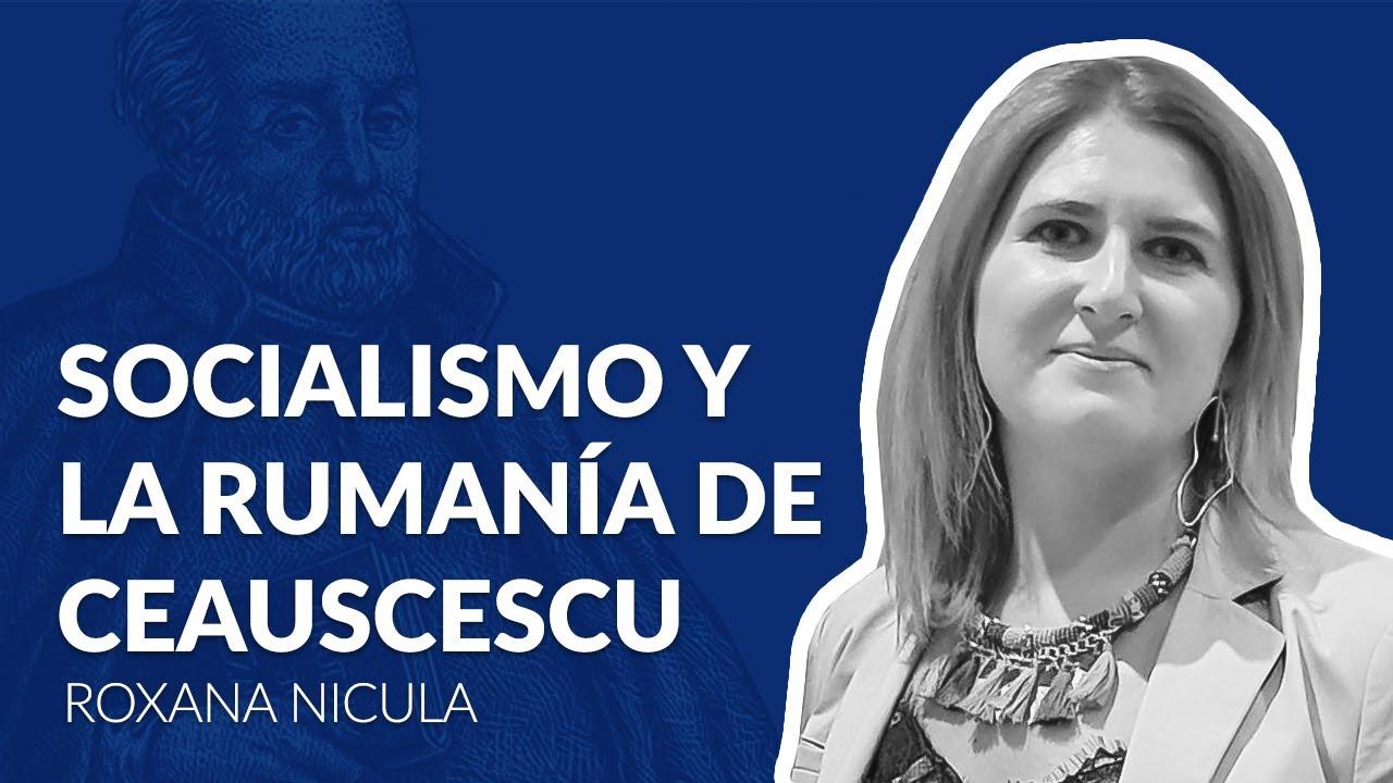 Entrevistas en cuarentena: Roxana Nicula - Socialismo y la Rumanía de Ceauscescu