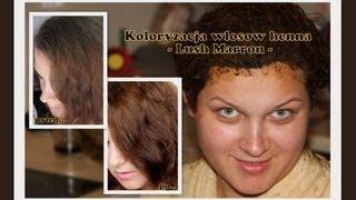 Koloryzacja włosów Henna - Lush Marron - Jak farbować włosy henną
