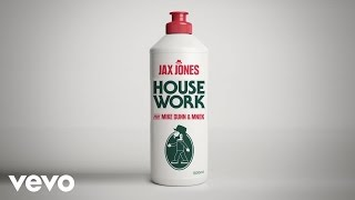 jax jones house work ft mike dunn mnek
