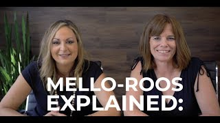What Are Mello-Roos? California Mello-Roos Explained!
