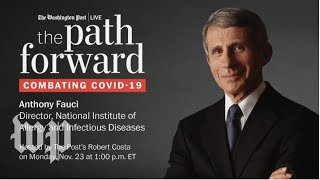The Path Forward: Combating COVID-19 with Anthony S. Fauci
