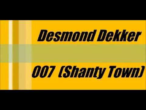 Desmond Dekker - 007 Shanty Town