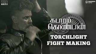 Kadaram Kondan - Torchlight Fight Making | Chiyaan Vikram | Rajesh M Selva | Akshara Haasan