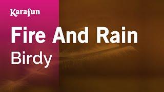Karaoke Fire And Rain - Birdy *