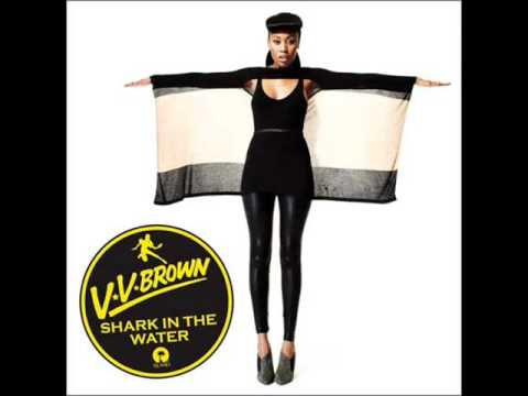 VV Brown - Shark In The Water (Blame Remix)