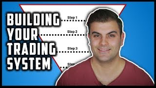 Building Your Trading System (...Not Strategy) [Part 1 - Trading System & Strategy]