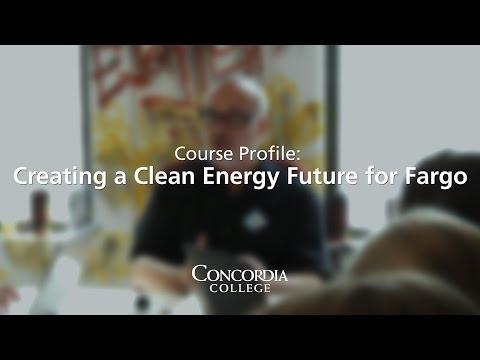 Course Profile: Creating a Clean Energy Future for Fargo