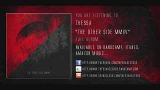 Thessa | The Other Side MMXV | Full Album (HD)