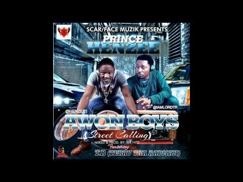 Awon Boyz ft. Terry Tha Rapman - Prince Henzee
