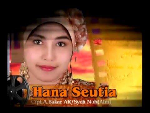Armawati AR - Hana Seutia (lagu Aceh)