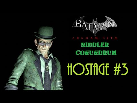 Batman: Arkham City | Riddler Hostage 3 | FULL WALKTHROUGH