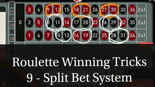 9 - Split Bet System Online Casino Game Roulette Winning Tricks