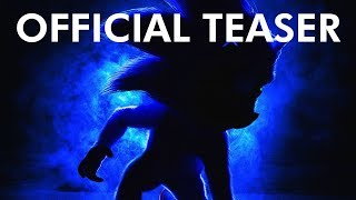 Sonic The Hedgehog (2019) - Official Teaser Trailer