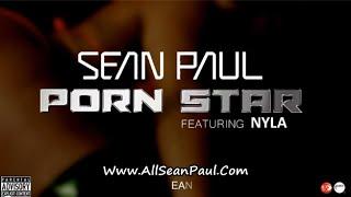 Sean Paul - Porn Star Ft. Nyla [Lyrics 2014]