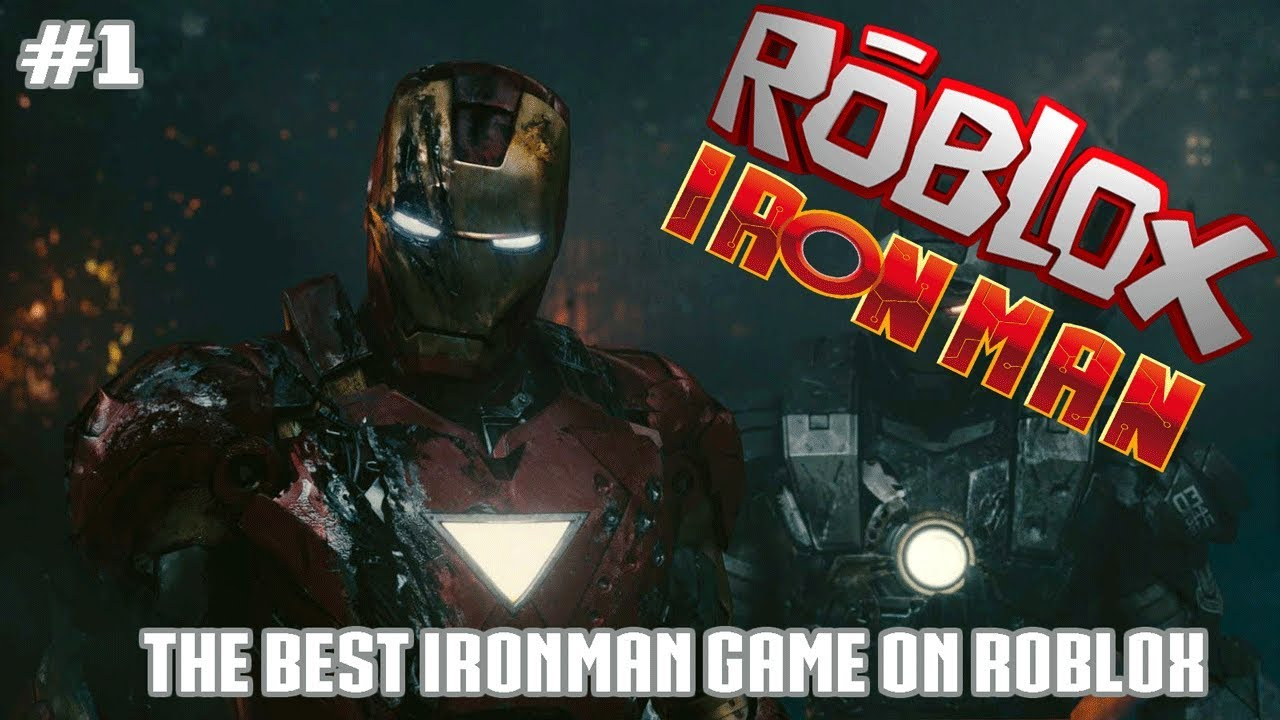 The Best Ironman Game On Roblox Roblox Iron Man Scripting Youtube