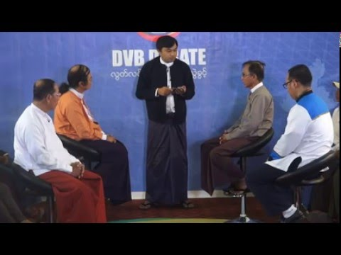 DVB Debate Live in Nay Pyi Taw: who are the new MP's? (6.2.2016)