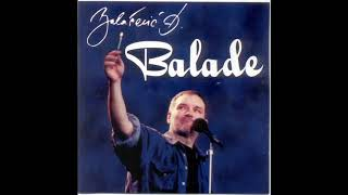Djordje Balasevic - Balade (Kolekcija pesama) - (Audio 2000) HD
