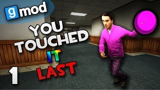 Deadliest Game Of Tag! (GMod You Touched It Last #1)