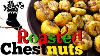Roasted Chestnuts Recipe - How to Roast Chestnuts - PoorMansGourmet
