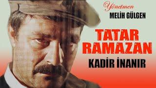 Tatar Ramazan (1990) - Türk Filmi (Kadir İnanır)