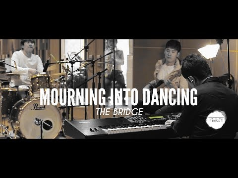 THE BRIDGE - Mourning Into Dancing | 나의슬픔을,내슬픔변해 | 공민,박광식,임용훈,김기욱(방탄소년단 BTS bandmaster)