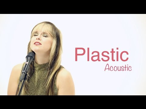 Plastic (Acoustic) - Honey Ribar