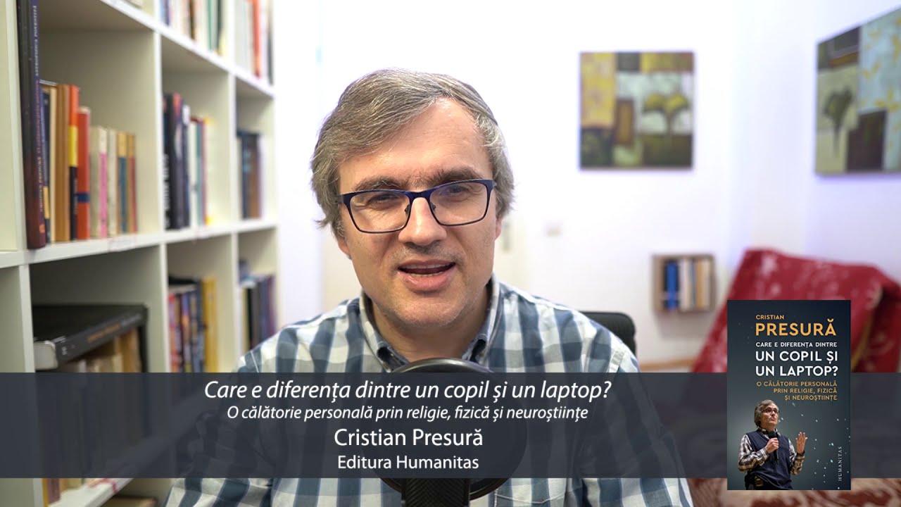 Cristian Presură - Care e diferența dintre un copil și un laptop?