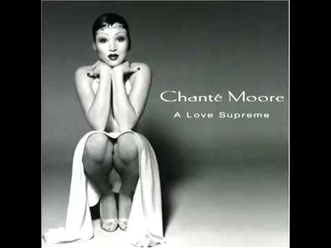 Chante Moore I Want To Thank You Youtube