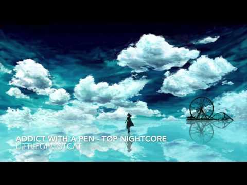 Addict With A Pen - Twenty One Pilots Nightcore