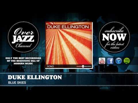 Duke Ellington - Blue Skies (1946)