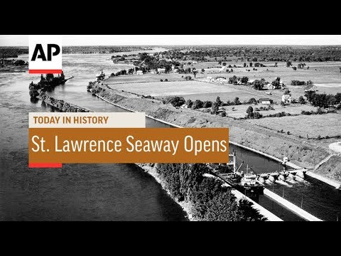 St. Lawrence Seaway Opens - 1959 | Today In History | 25 Apr 18
