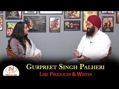 Interview With Gurpreet Singh Palheri || Line Producer & Writer || Gurdeep Grewal || Rang Panjab De