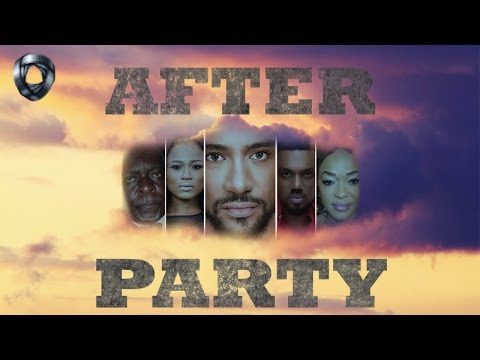 After Party | Nollywood Latest Movies 2016/2017 thumbnail