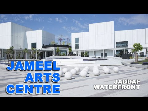 JADDAF WATERFRONT  JAMEEL ARTS CENTRE