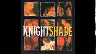 KnightShade - The Physical You