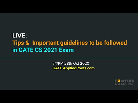 LIVE: Tips &  Important guidelines to be followed in GATE CS 2021 Exam