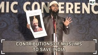 Contributions of Muslims To Save India - Adv. Nizam A. Khan
