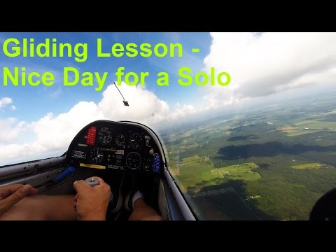 Gliding Lesson - Nice Day for a Solo