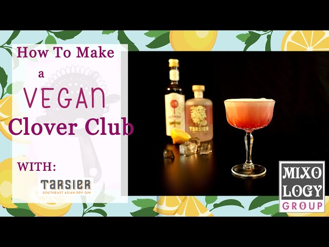 How to make a Vegan Clover Club Cocktail