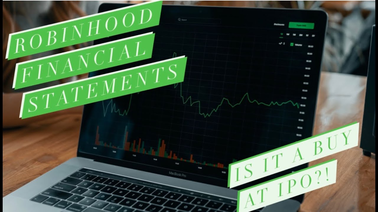 ROBINHOOD IPO SOON   Financial Statements Early Access!