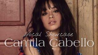 Camila Cabello's Vocal Showcase - Havana: G3 - F5
