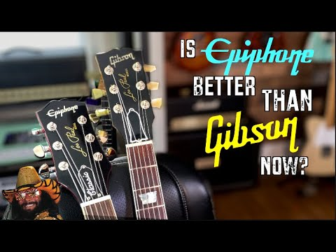 Is Epiphone Better Than Gibson Now?