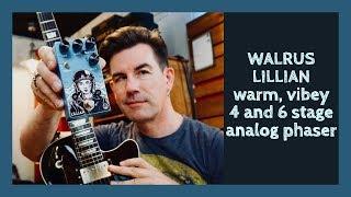 WARM ANALOG PHASING! WALRUS LILLIAN PHASER