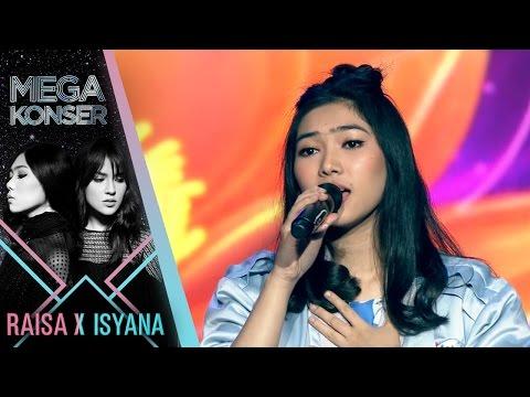 """Isyana Sarasvati Feat Zara Leola """"Tetap Dalam Jiwa""""   Mega Konser Raisa X Isyana 2017"""