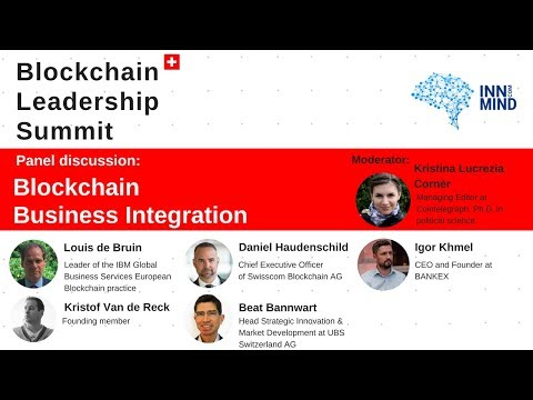 Blockchain Business Integration: panel discussion on BLS2018 in Zurich