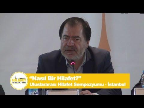 Mustafa Özcan'ın İstanbul Uluslararası Hilafet Sempozyumu Konuşması
