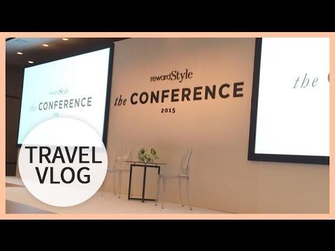 Vlog | rewardStyle Conference | April 23   26, 2015