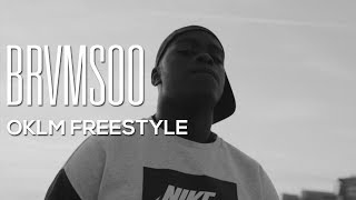BRVMSOO - OKLM Freestyle