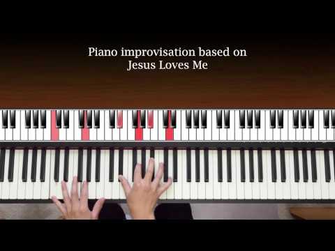Jesus Loves Me (piano improv)
