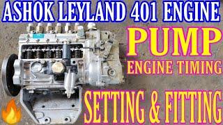 Engine PumpTiming Setting & Pump Fitting ii Ashok Leyland 401 Engine ii AL Series🔥Mechanic Gyaan🔥